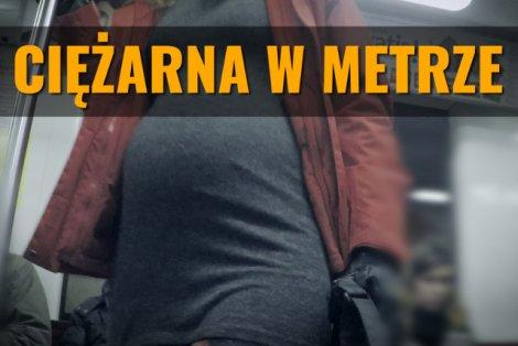 Przeprowadziliśmy eksperyment z ciężarną w warszawskim metrze.