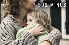 """Równolegle do dodatków typu 500 plus, trwają absurdalne procesy """"500 minus"""", matki pokrywają koszty za naruszanie kontaktów. Ojciec jest wyjęty spod prawa."""